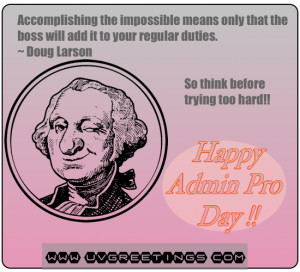 ... Quote for Administrative Professionals® Day Wishes - Don't Try Too