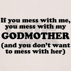 You Mess With My Godmother T-Shirt @Jourdan Bauer Bauer Bauer Bauer ...