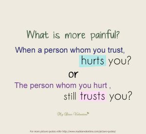 Love Hurts Quotes - What is more painful