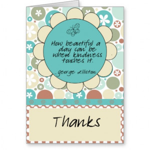 kindness_quote_thank_you_card-r7fe92534afbc4dfb80866a6ad65af25c_xvuat ...