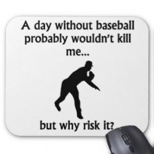 Funny Baseball Sayings Mouse Pads