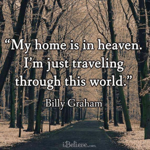 Going Home To Heaven Quotes Quotesgram