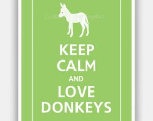 Keep Calm and LOVE DONKEYS Cute Bab y Donkey Print 5x7 (Cilantro ...