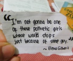 not gonna be one of those pathetic girls whose world stops just ...