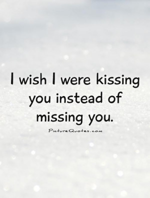 Missing You Quotes For Her Missing You Picture Quote