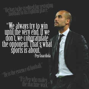 favorite manager - Pep Guardiola
