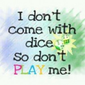 Don't play me for a fool!