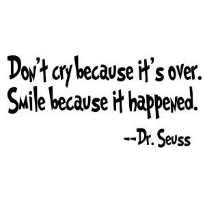Dr. Seuss Don't Cry Because It Is Over.smile Because It Happened Vinyl ...