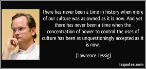 More Lawrence Lessig Quotes