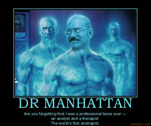 dr-manhattan-tobias-funke-analrapist