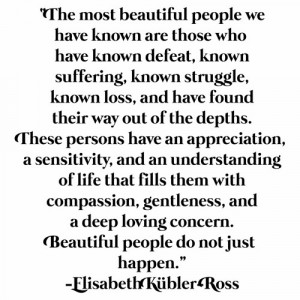 quote__beautiful_people_do_not_just_happen__129f4abe.jpg