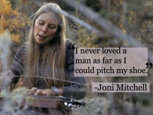 joni mitchell quotes i love to dance joni mitchell