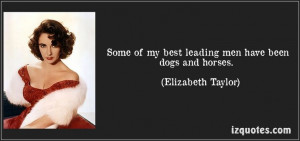Elizabeth Taylor best leading men quote