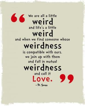 weird love quote