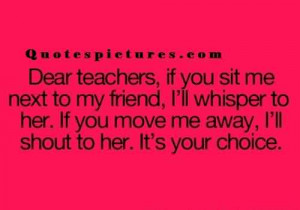 New best funny Quotes or teenagers - Dear teacher