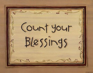 inspirational, inspirational quotes, quotations, count your blessings ...