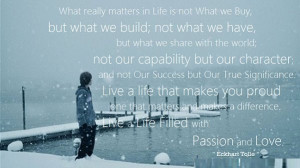 What really matters in Life is not what we buy, but what we build; not ...