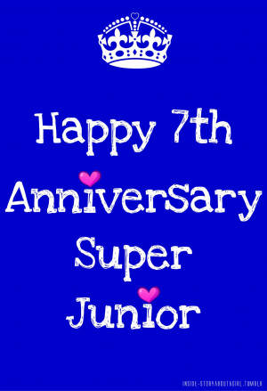 Happy 7th Anniversary Super Junior