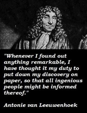 Antonie van leeuwenhoek famous quotes 2