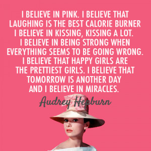 Audrey Hepburn Quote (About belief, believe, girls, happiness, happy ...