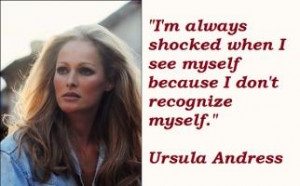Ursula Andress's quote