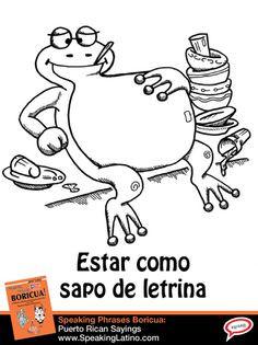 COMO SAPO DE LETRINA: Puerto Rican Spanish Slang Expression | A funny ...