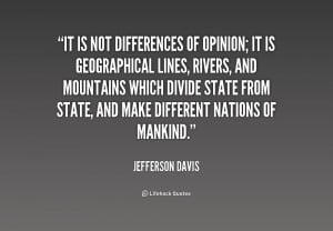 quote-Jefferson-Davis-it-is-not-differences-of-opinion-it-253373.png
