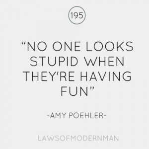 amy poehler, fun, girl, girly, high school, life, love, quote, teen ...