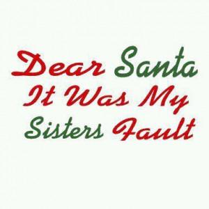 Christmas #santa #sister #sayings #naughty #nice