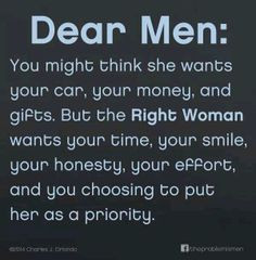 Dear Men: You might think she wants your car, your money, and gifts ...