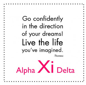 Alpha Xi Delta: quotes Definitely have this quote hanging up on my ...