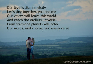 Our love is like a melody