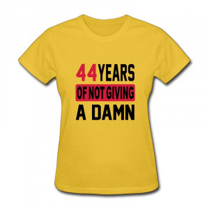... Neck Woman Shirt birthday 44 Swag Quotes T-Shirts for Woman Brand New