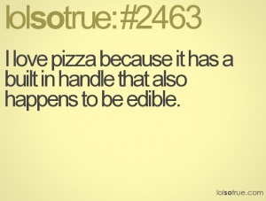 Related Pictures funny pizza quotes pizza sayings new rich strategies