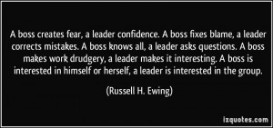 quote-a-boss-creates-fear-a-leader-confidence-a-boss-fixes-blame-a ...
