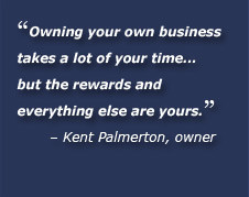 Owning your own business takes a lot of your time... but the rewards ...