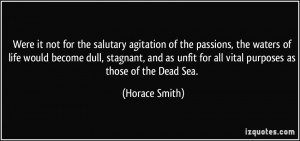 ... stagnant, and as unfit for all vital purposes as those of the Dead Sea