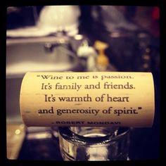 Wine Time, Robert Mondavi, Wine Quotes, Wine Country, Food, Citas Vino ...