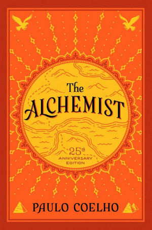 The Alchemist,' by Paulo Coelho, and following your dream