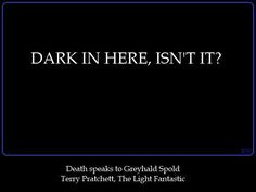 Discworld quote by Terry Pratchett, The Light Fantastic, by Kim White