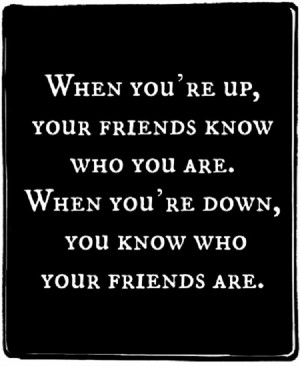 Best way to find out who your true friends are…