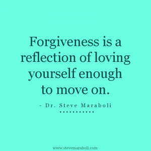 Quotes About Forgiving Yourself And Moving On