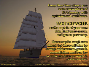 and confidence. TAKE THE WHEEL as the captain of your own ship ...