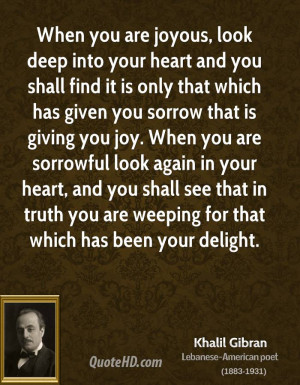khalil-gibran-khalil-gibran-when-you-are-joyous-look-deep-into-your ...