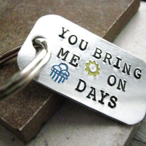 You Bring Me Sunshine Custom Quote Key Chain, rounded aluminum dog tag ...