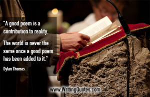 Dylan Thomas Quotes – Contribution Reality – Writing Poetry Quotes