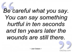 be careful what you say joel osteen quotes inspirational picture