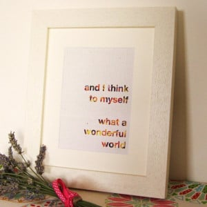 What A Wonderful World Quote Wall Art Print, £12