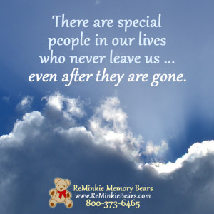 There are special people in our lives who never leave us… even after ...