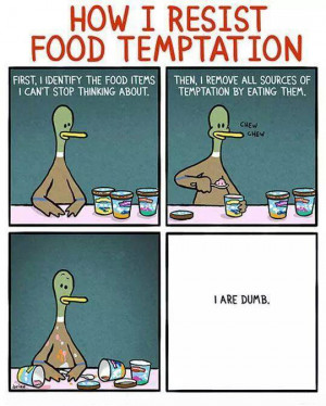Resisting Food Temptation